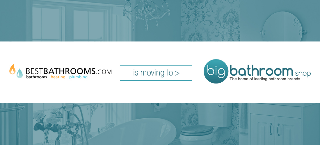 bestbathrooms moving to bigbathroomshop
